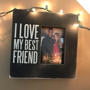 "Other - ""I love my best friend"" frame"
